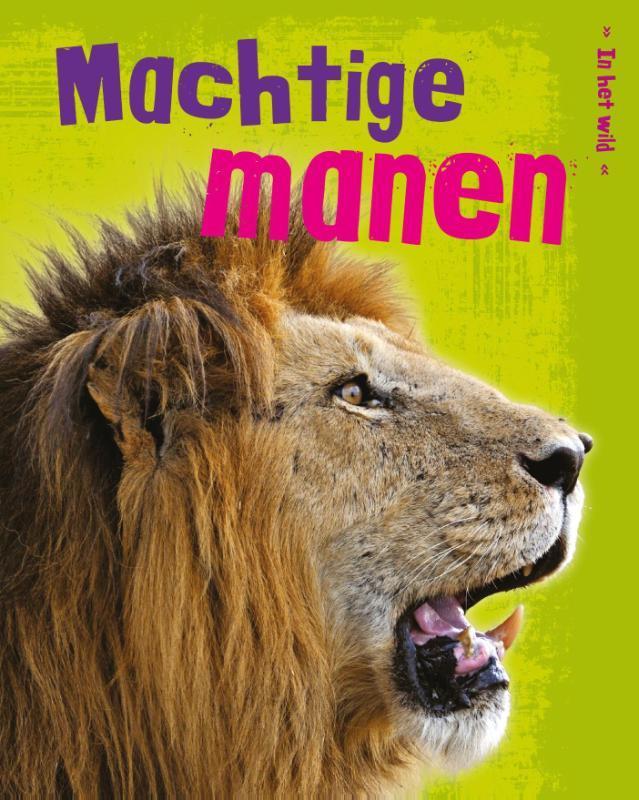 Machtige manen In het wild, Guillain, Charlotte, Paperback