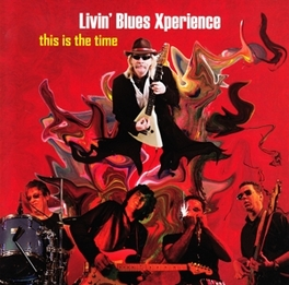 THIS IS THE TIME-REISSUE- LIVIN' BLUES -EXPERIENCE-, CD