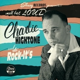 SMALL BUT LOUD -10'- CHARLIE HIGHTONE, 12' Vinyl