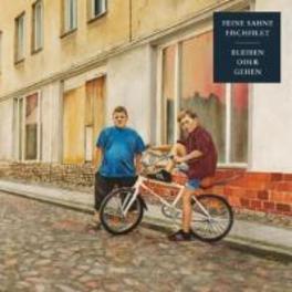 BLEIBEN ODER GEHEN FEINE SAHNE FISCHFILET, CD