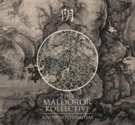 KNOWNOTHINGISM EVEN MORE GENRE-MELTING EXTRAVAGANZA! THEE MALDOROR KOLLECTIVE, CD