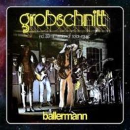BALLERMAN -REMAST- GROBSCHNITT, CD
