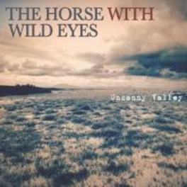 UNCANNY VALLEY HORSE WITH WILD EYES, CD