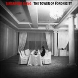 TOWER OF FORONICITY SINGAPORE SLING, CD