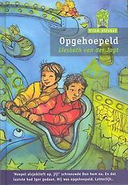 Opgehoepeld Serie VillA Alfabet Groen 4, Liesbeth van der Jagt, Hardcover