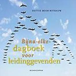 Bijna-elke-dagboek voor leidinggevenden m/v Hettie Boer-Nitrauw, Paperback
