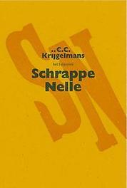 Schrappe Nelle Krijgelmans, Claude C, Paperback
