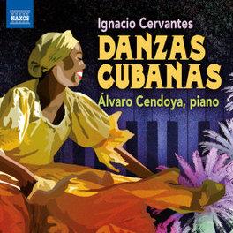 DANZAS CUBANAS ALVARO CENDOYA I. CERVANTES, CD