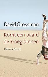 Komt een paard de kroeg binnen roman, Grossman, David, Paperback