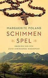 Schimmenspel kroniek van een Zuid-Afrikaanse missiepost, Poland, Marguerite, Paperback