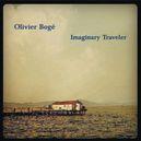 IMAGINARY TRAVELER PERSONNEL:OLIVIER BOGE (SAX), PIERRE PERCHAUD (G), TONY