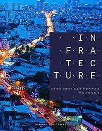 Infratecture infrastructuur als ontwerpopgave, Verheijen, Marc, Paperback