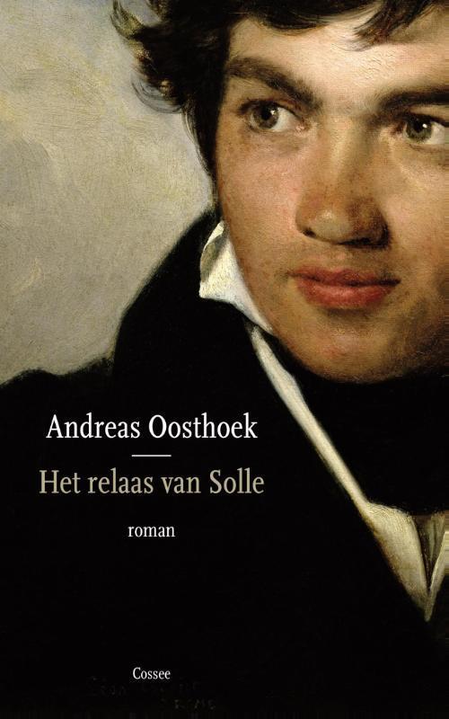 Het relaas van Solle roman, Oosthoek, Andreas, Paperback
