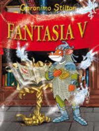 Fantasia V Geronimo Stilton, Geronimo Stilton, Hardcover