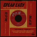 SPEAK EASY * THE RPM...