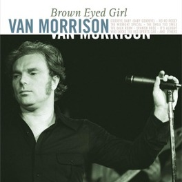 BROWN EYED GIRL 180GR. VAN MORRISON, Vinyl LP