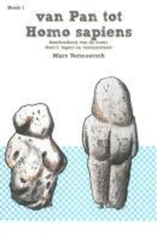 Van pan tot homo sapiens: Jagers en verzamelaars Vermeersch, Marc, Paperback