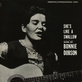 SHE'S LIKE A SWALLOW 1ST EVER CD RELEASE OF 1960 DEBUT ALBUM BONNIE DOBSON, CD