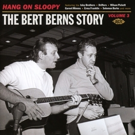 BERT BERNS STORY VOLUME.. .. 3 - HANG ON SLOOPY V/A, CD