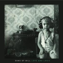 LOVE AND LOGIC AS CURRENT AS IT IS ROOTED IN IN EARLY ALT-COUNTRY SONS OF BILL, LP