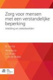 Zorg voor mensen met een verstandelijke beperking Inleiding en ziektebeelden, Van Trigt, Maja, Paperback