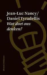 Wat doet ons denken? Tyradellis, Daniel, Paperback