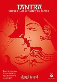 Tantra een handleiding tot een intense en totale seksuele ervaring, Margot Anand, Paperback