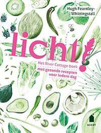 Licht! het river cottage boek, met gezonde recepten voor iedere dag, Fearnley-Whittingstall, Hugh, Hardcover