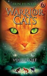 WARRIOR CATS 6: VUURPROEF SERIE I WARRIOR CATS, Erin Hunter, Paperback