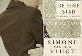 De lege stad historische roman, Simone van der Vlugt, Paperback
