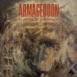 CAPTIVITY AND DEVOURMENT *2015 REUNION ALBUM FROM MELODIC DEATH METALLERS* ARMAGEDDON, CD