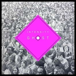 INTENSITY GHOST & THE SOLAR MOTEL BAND CHRIS FORSYTH, LP