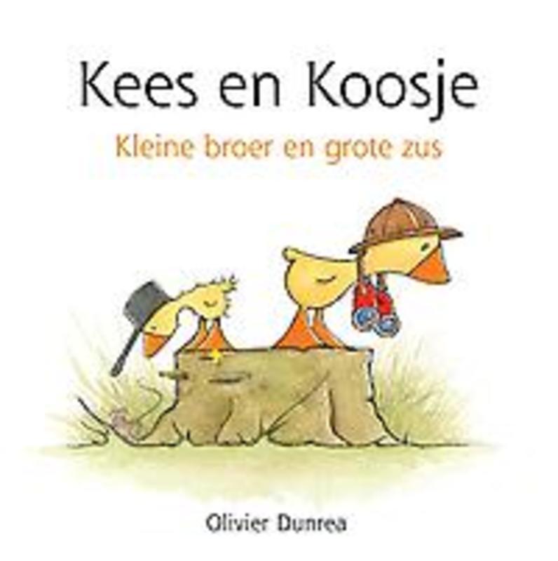 Kees en Koosje kleine broer en grote zus, Olivier Dunrea, Hardcover