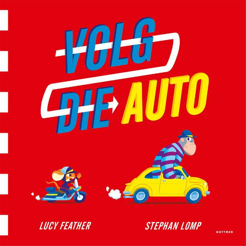 Volg die auto Feather, Lucy, Hardcover