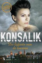 De lijfarts van de tsarina Heinz G. Konsalik, Paperback
