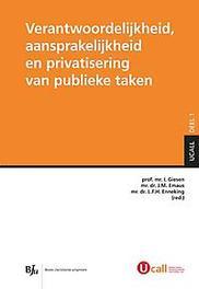 Verantwoordelijkheid, aansprakelijkheid en privatisering van publieke taken Paperback