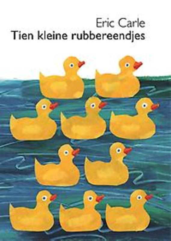 Tien kleine rubbereendjes kartonboekjes Eric Carle, Hardcover