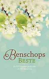 Benschops beste de 100 mooiste gedichten van Nel Benschop, Nel Benschop, Paperback