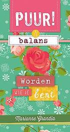 PUUR! in balans - worden wie je bent Puur!, Grandia, Marianne, Paperback