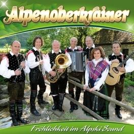 FROHLICHKEIT IM ALPSKI.. .. SOUND ALPENOBERKRAINER, CD