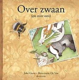 Over zwaan (en over ons), Joke Guns, Paperback
