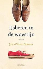 IJsberen in de woestijn Jan Willem Smeets, Paperback