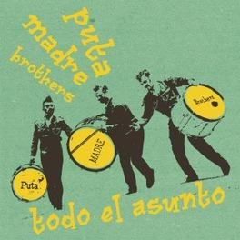 7-TODO EL ASUNTO PUTA MADRE BROTHERS, 12' Vinyl