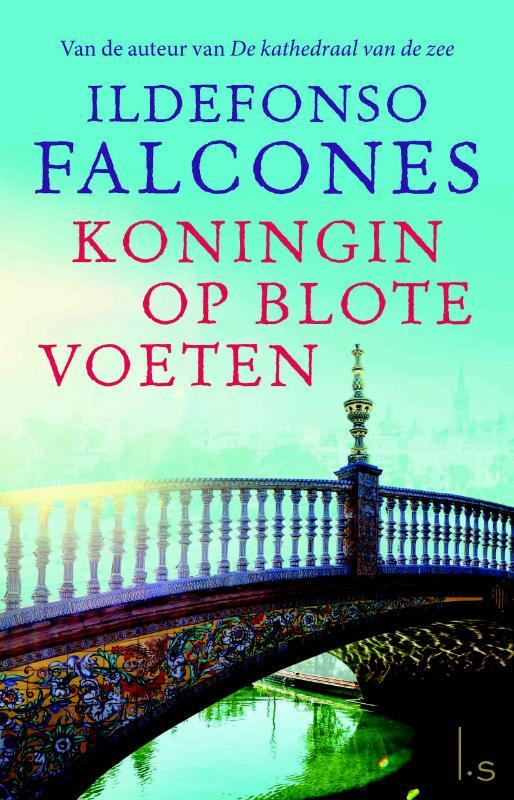 Koningin op blote voeten Falcones, Ildefonso, Paperback