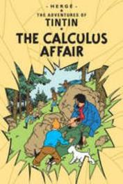 Tintin - the Calculus Affair The Adventures of Tintin (Hb), HERGE, Hardcover