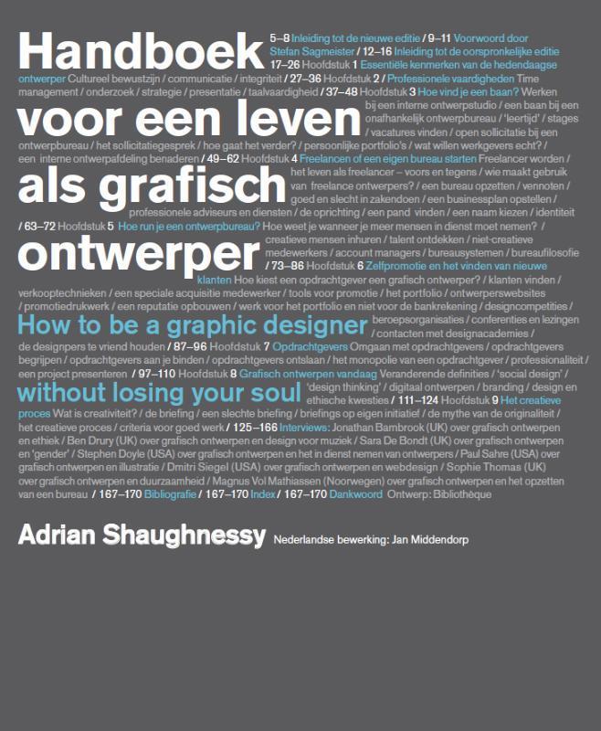 handboek voor een leven als grafisch ontwerper Adrian Shaughnessy ; Nederlandse bewerking Jan Middendorp, Shaughnessy, Adrian, Paperback