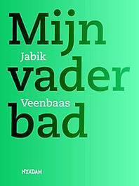 Mijn vader bad Jabik Veenbaas, Paperback
