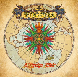 A FOREIGN AFFAIR 2011 ALBUM SPYRO GYRA, CD