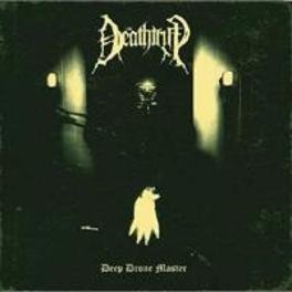 DEEP DRONE MASTER DEATHTRIP, CD