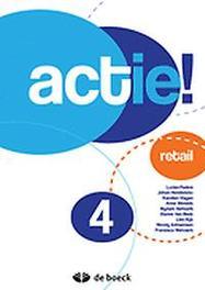 Actie! 4 Retail FASTRE, LUCIEN, onb.uitv.